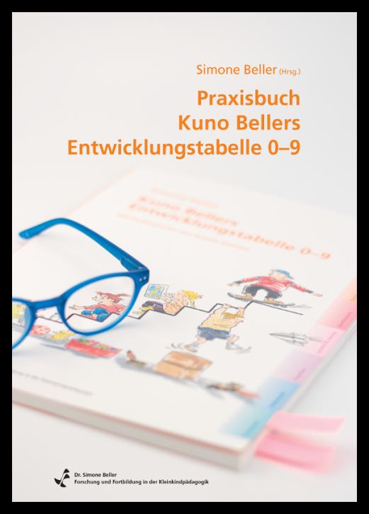 Praxisbuch Kuno Bellers Entwicklungstabelle 0-9